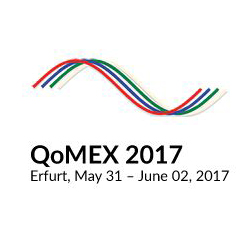 QoMEX 2017 - 9th International Conference on Quality of Multimedia Experience